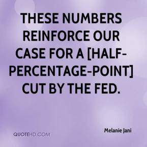 Melanie Jani  - These numbers reinforce our case for a [half-percentage-point] cut by the Fed.