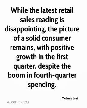 While the latest retail sales reading is disappointing, the picture of a solid consumer remains, with positive growth in the first quarter, despite the boom in fourth-quarter spending.