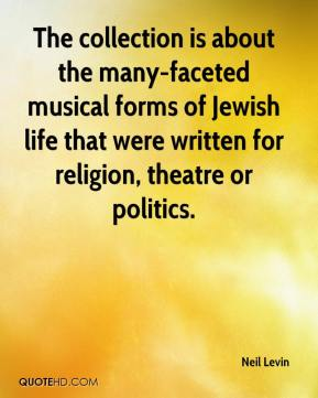 Neil Levin  - The collection is about the many-faceted musical forms of Jewish life that were written for religion, theatre or politics.