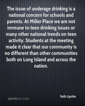 Seth Lipshie  - The issue of underage drinking is a national concern for schools and parents. At Miller Place we are not immune to teen drinking issues or many other national trends on teen activity. Students at the meeting made it clear that our community is no different than other communities both on Long Island and across the nation.