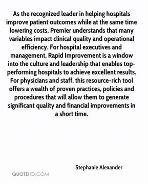As the recognized leader in helping hospitals improve patient outcomes while at the same time lowering costs, Premier understands that many variables impact clinical quality and operational efficiency. For hospital executives and management, Rapid Improvement is a window into the culture and leadership that enables top-performing hospitals to achieve excellent results. For physicians and staff, this resource-rich tool offers a wealth of proven practices, policies and procedures that will allow them to generate significant quality and financial improvements in a short time.