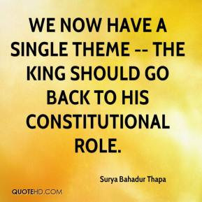 We now have a single theme -- the king should go back to his constitutional role.