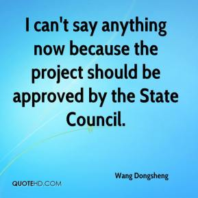 I can't say anything now because the project should be approved by the State Council.