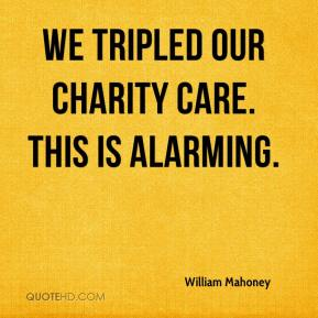 We tripled our charity care. This is alarming.