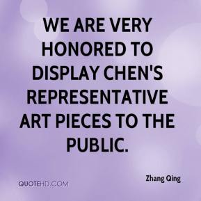 Zhang Qing  - We are very honored to display Chen's representative art pieces to the public.