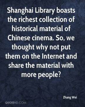 Zhang Wei  - Shanghai Library boasts the richest collection of historical material of Chinese cinema. So, we thought why not put them on the Internet and share the material with more people?