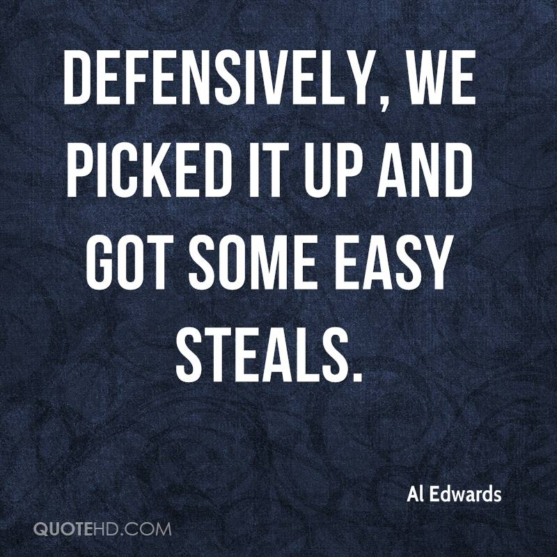 Defensively, we picked it up and got some easy steals.