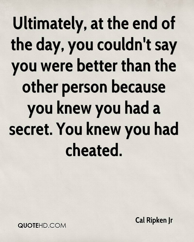 cal ripken jr quotes quotehd ultimately at the end of the day you couldn t say you were
