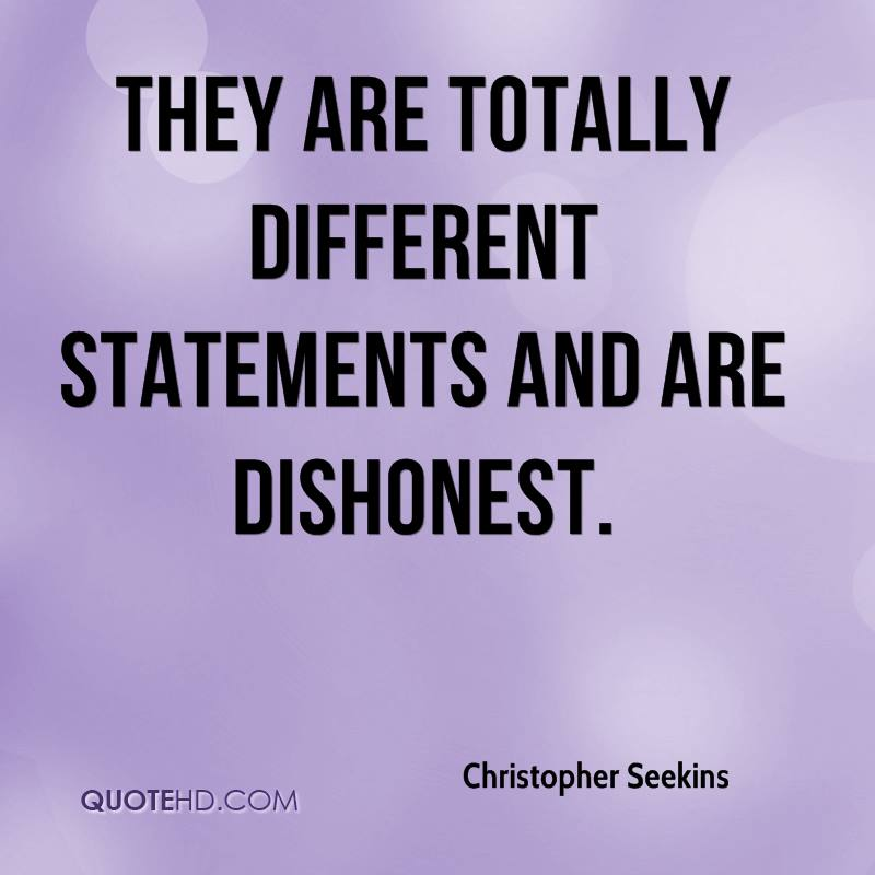 They are totally different statements and are dishonest.