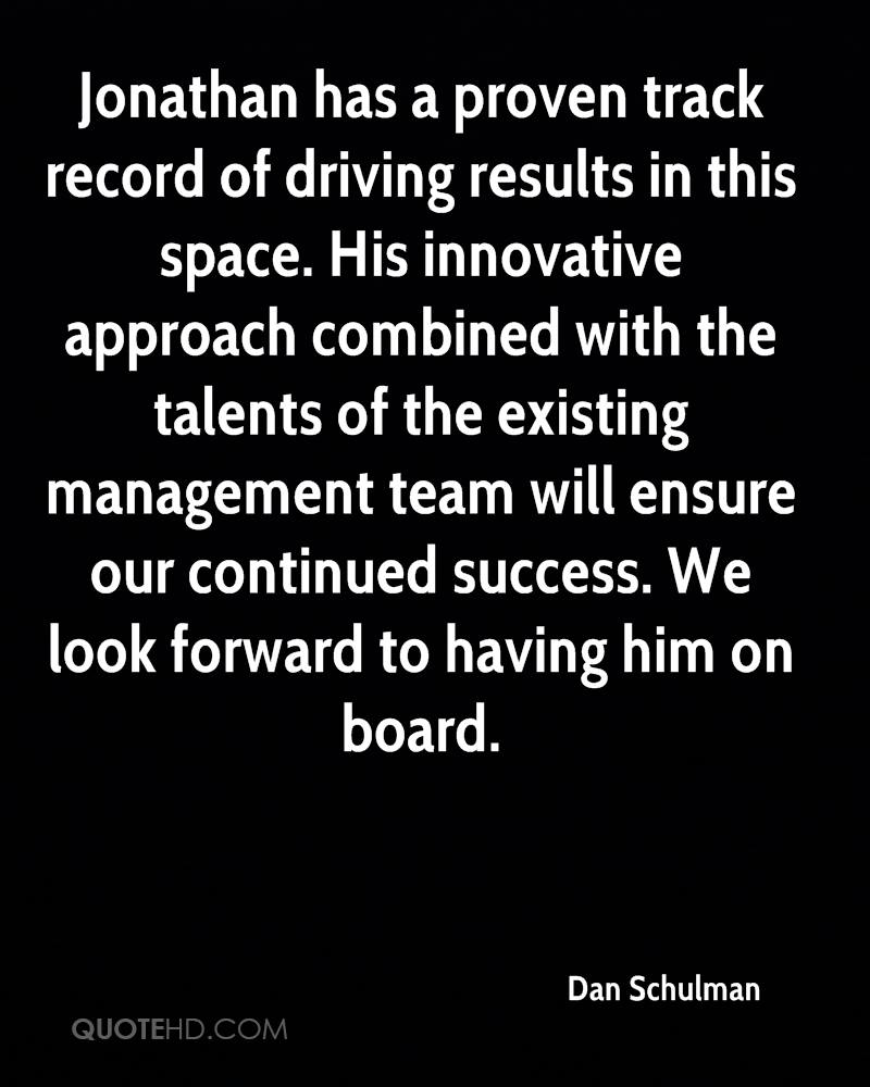 Jonathan has a proven track record of driving results in this space. His innovative approach combined with the talents of the existing management team will ensure our continued success. We look forward to having him on board.