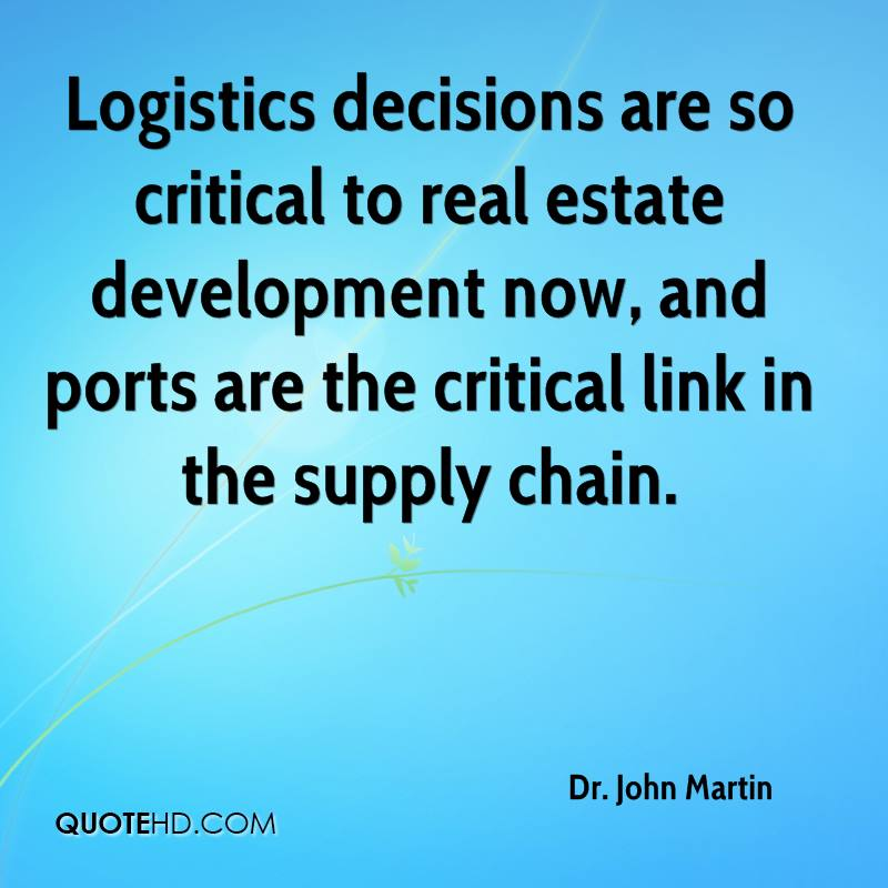 Logistics decisions are so critical to real estate development now, and ports are the critical link in the supply chain.