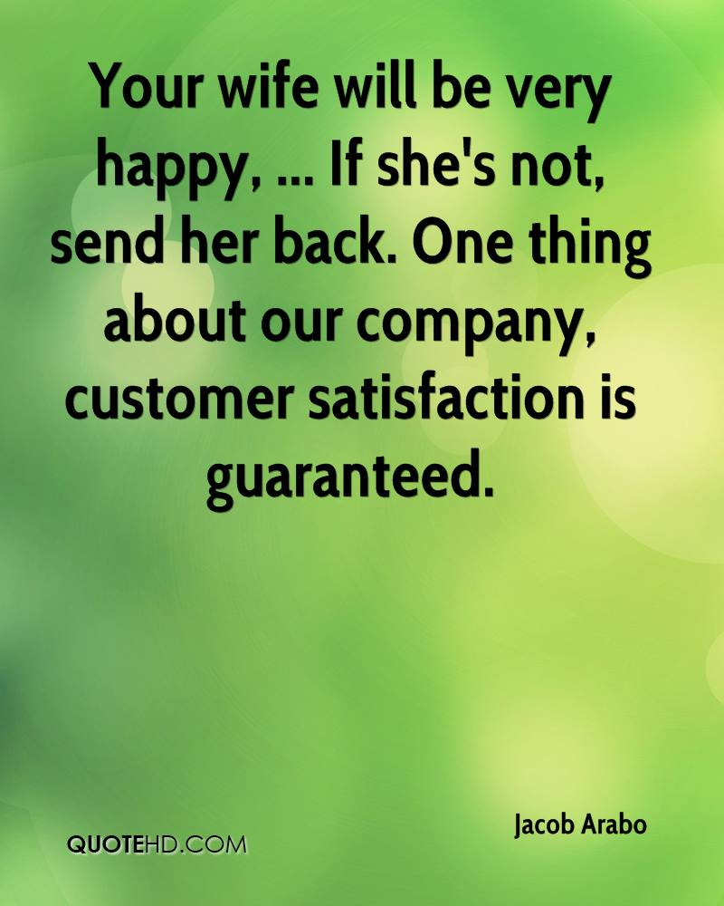 Customer Satisfaction Quotes Jacob Arabo Wife Quotes  Quotehd