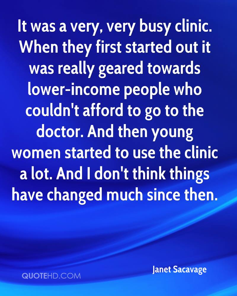 It was a very, very busy clinic. When they first started out it was really geared towards lower-income people who couldn't afford to go to the doctor. And then young women started to use the clinic a lot. And I don't think things have changed much since then.
