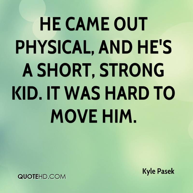 Strong Love Quotes For Him: Kyle Pasek Quotes