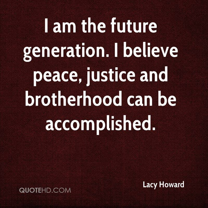 Justice And Peace Quotes: Lacy Howard Quotes