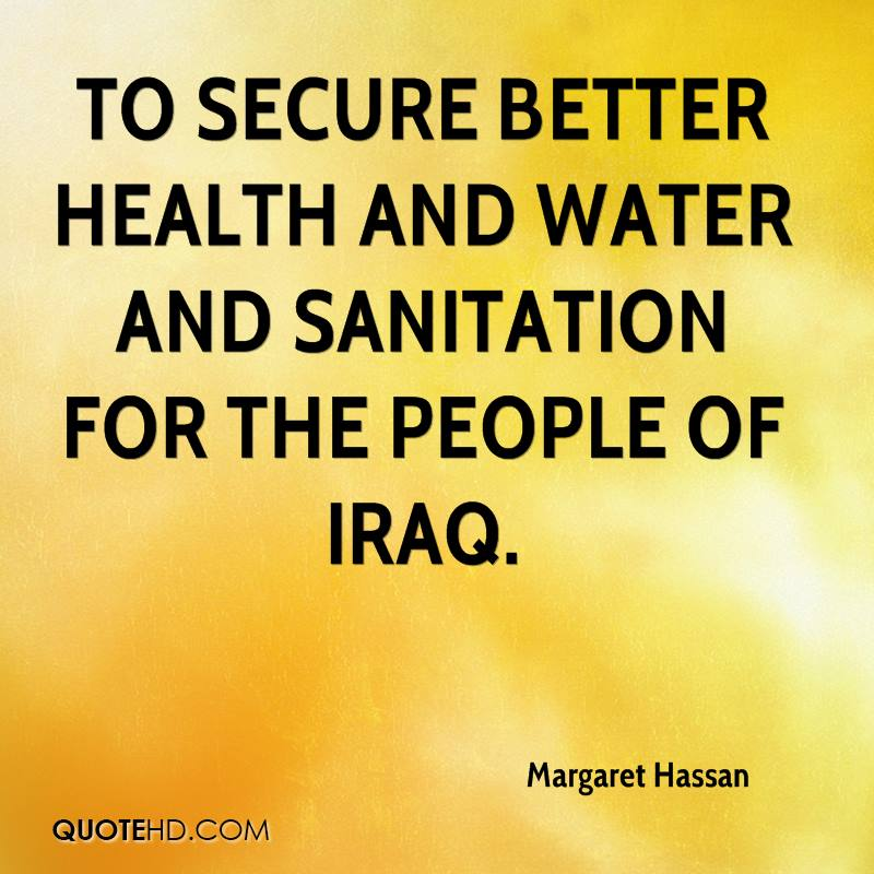 to secure better health and water and sanitation for the people of Iraq.