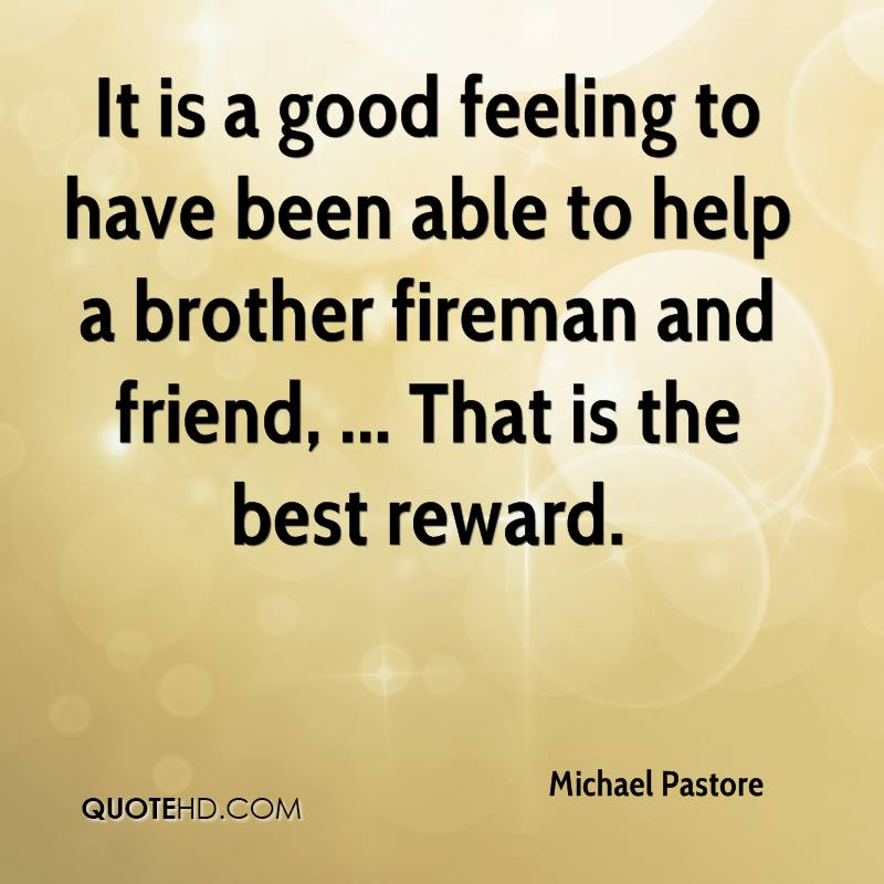 Good Quotes For Brother: Michael Pastore Quotes