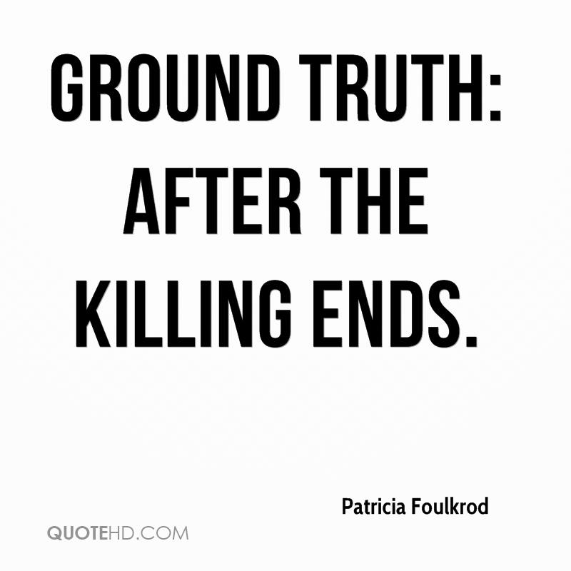 Ground Truth: After the Killing Ends.