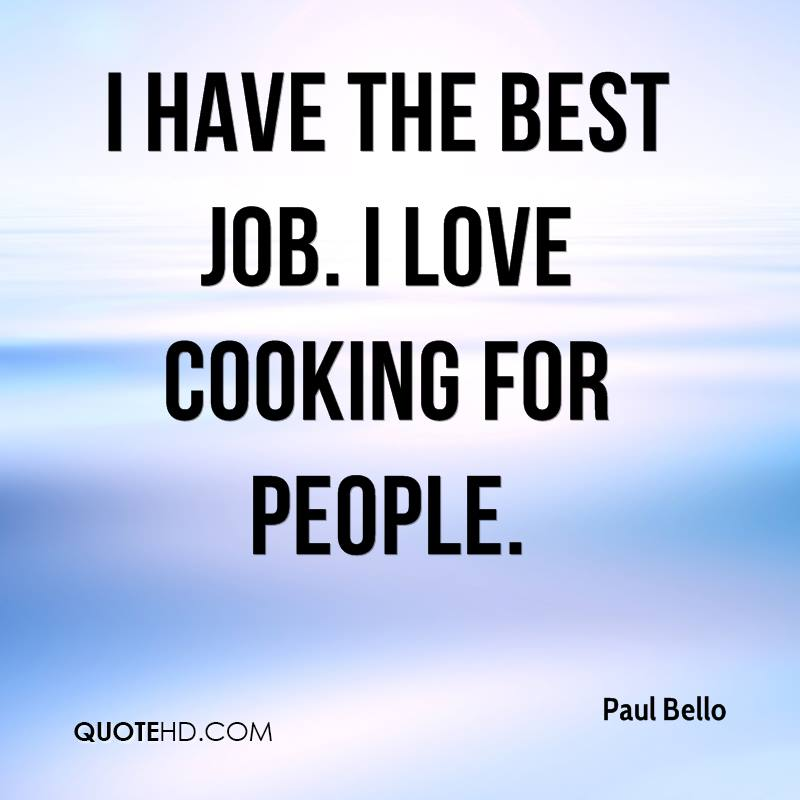 Right Person For The Job Quotes: Paul Bello Quotes