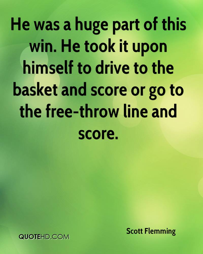 He was a huge part of this win. He took it upon himself to drive to the basket and score or go to the free-throw line and score.