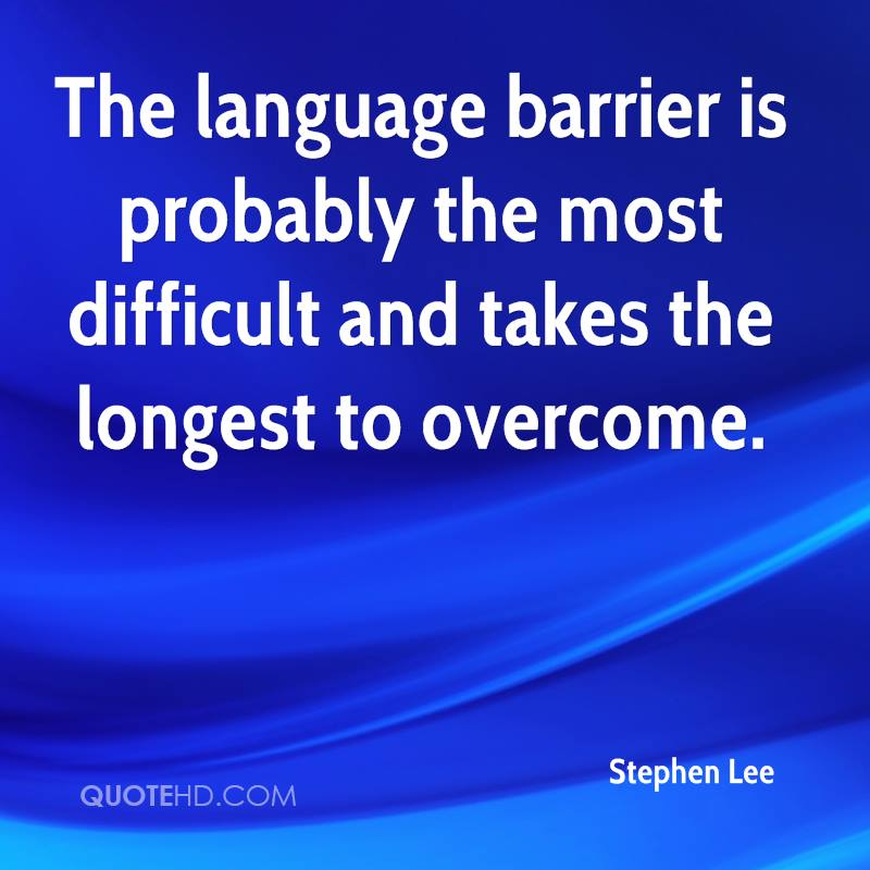 Language Barrier Quotes 18 quotes  Goodreads