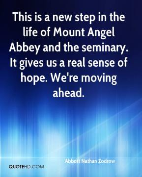Abbott Nathan Zodrow - This is a new step in the life of Mount Angel Abbey and the seminary. It gives us a real sense of hope. We're moving ahead.