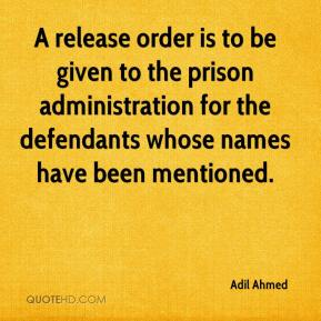 Adil Ahmed - A release order is to be given to the prison administration for the defendants whose names have been mentioned.
