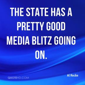 The state has a pretty good media blitz going on.