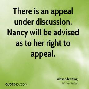 There is an appeal under discussion. Nancy will be advised as to her right to appeal.