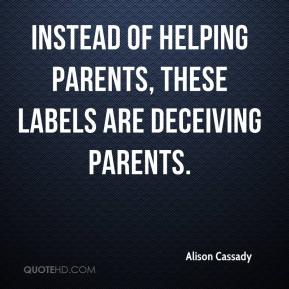 Alison Cassady - Instead of helping parents, these labels are deceiving parents.