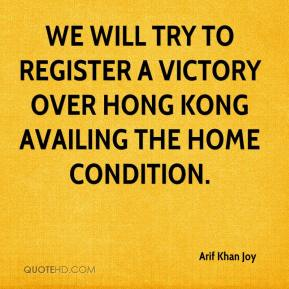 Arif Khan Joy - We will try to register a victory over Hong Kong availing the home condition.