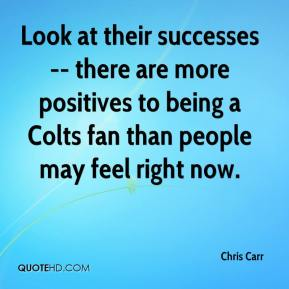 Look at their successes -- there are more positives to being a Colts fan than people may feel right now.