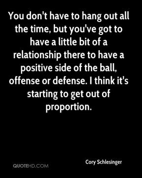Cory Schlesinger - You don't have to hang out all the time, but you've got to have a little bit of a relationship there to have a positive side of the ball, offense or defense. I think it's starting to get out of proportion.