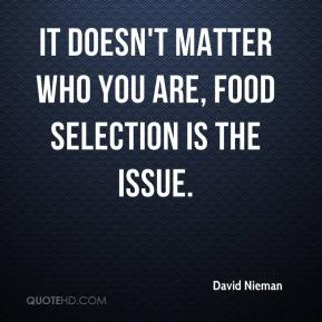 David Nieman - It doesn't matter who you are, food selection is the issue.