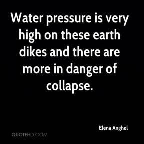 Elena Anghel - Water pressure is very high on these earth dikes and there are more in danger of collapse.