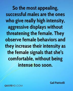 Gail Patricelli - So the most appealing, successful males are the ones who give really high intensity, aggressive displays without threatening the female. They observe female behaviors and they increase their intensity as the female signals that she's comfortable, without being intense too soon.