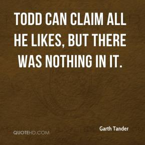 Garth Tander - Todd can claim all he likes, but there was nothing in it.