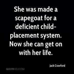 Jack Crawford - She was made a scapegoat for a deficient child-placement system. Now she can get on with her life.