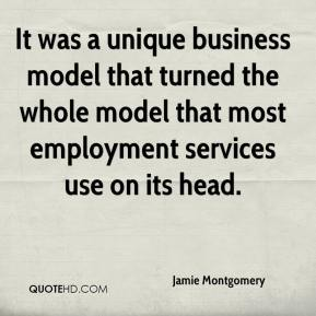 Jamie Montgomery - It was a unique business model that turned the whole model that most employment services use on its head.