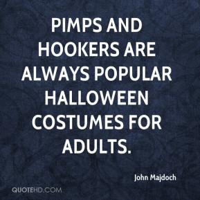 Pimps and hookers are always popular Halloween costumes for adults.