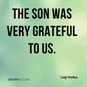 Luigi Modica  - The son was very grateful to us.