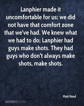 Matt Reed  - Lanphier made it uncomfortable for us; we did not have that comfort zone that we've had. We knew what we had to do; Lanphier had guys make shots. They had guys who don't always make shots, make shots.