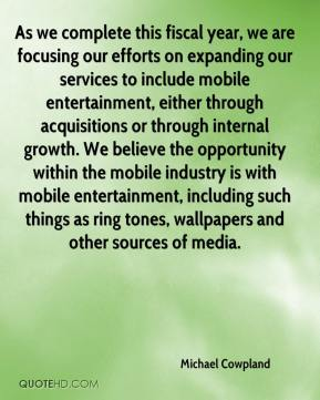 Michael Cowpland  - As we complete this fiscal year, we are focusing our efforts on expanding our services to include mobile entertainment, either through acquisitions or through internal growth. We believe the opportunity within the mobile industry is with mobile entertainment, including such things as ring tones, wallpapers and other sources of media.