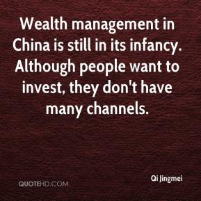 Wealth management in China is still in its infancy. Although people want to invest, they don't have many channels.