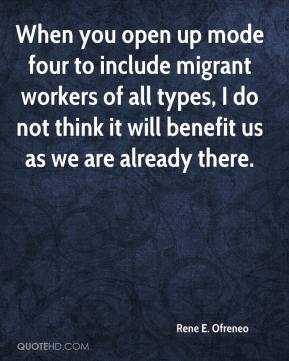 Rene E. Ofreneo  - When you open up mode four to include migrant workers of all types, I do not think it will benefit us as we are already there.