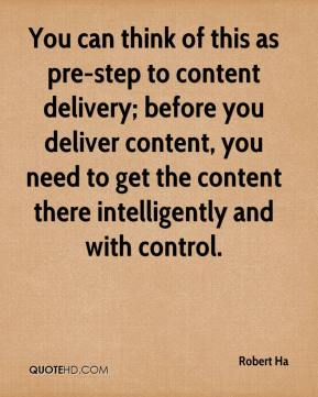 You can think of this as pre-step to content delivery; before you deliver content, you need to get the content there intelligently and with control.