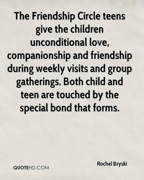 Rochel Bryski  - The Friendship Circle teens give the children unconditional love, companionship and friendship during weekly visits and group gatherings. Both child and teen are touched by the special bond that forms.