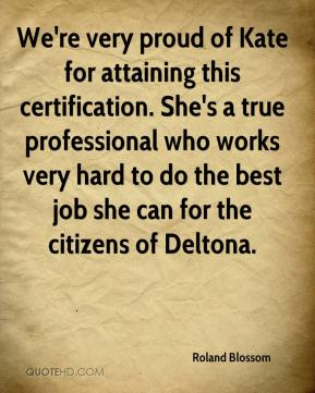 We're very proud of Kate for attaining this certification. She's a true professional who works very hard to do the best job she can for the citizens of Deltona.
