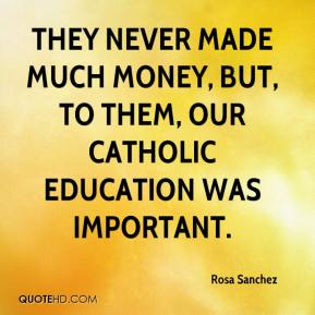 why a catholic education is important to me essay A custom written essay example on importance of education in the modern world education is an important tool that or say help me write my essay and you.