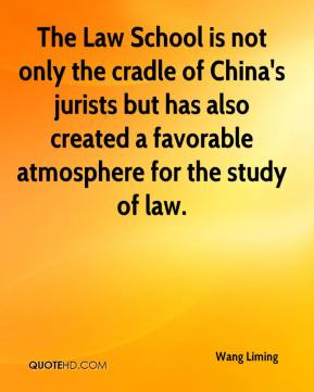 Wang Liming  - The Law School is not only the cradle of China's jurists but has also created a favorable atmosphere for the study of law.